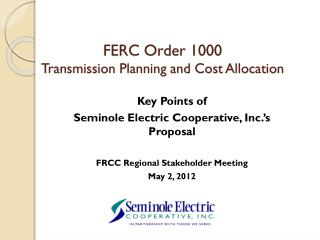 FERC Order 1000 Transmission Planning and Cost Allocation