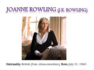 Joanne Rowling (J.K. Rowling)