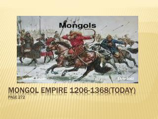 Mongol Empire 1206-1368(today) page 272