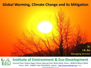 Global Warming, Climate Change and its Mitigation