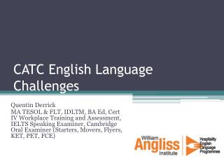 CATC English Language Challenges