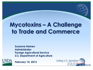 Mycotoxins  – A Challenge to Trade and Commerce