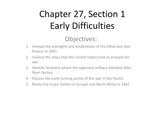 Chapter 27, Section 1 Early Difficulties