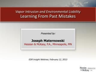 Vapor Intrusion and Environmental Liability Learning From Past Mistakes