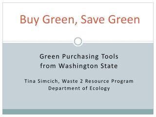 Buy Green, Save Green