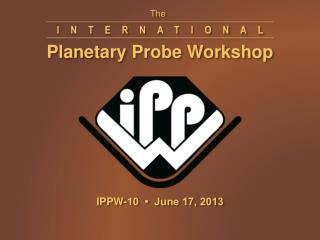 Planetary  Probe Workshop