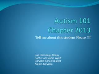 Autism 101 Chapter 2013