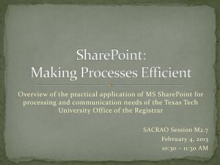 SharePoint:  Making Processes Efficient