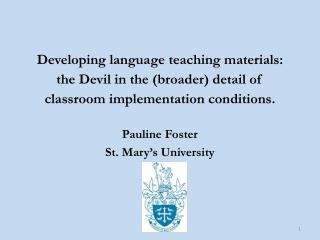 Pauline Foster St. Mary's University