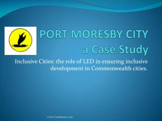 PORT MORESBY CITY  a Case Study