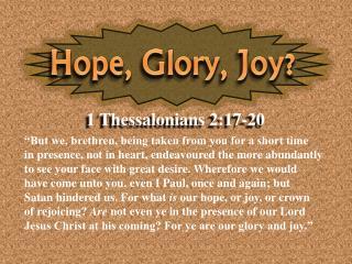 Hope, Glory, Joy?