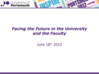 Facing the Future in the University and the Faculty