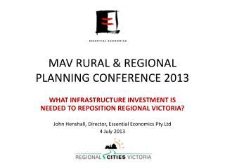 MAV RURAL & REGIONAL  PLANNING CONFERENCE 2013