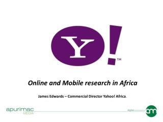 Online and Mobile research in Africa