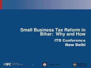 Small Business Tax Reform in Bihar:  Why and How