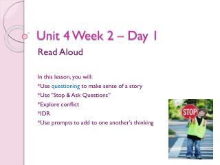 Unit 4 Week 2 � Day 1