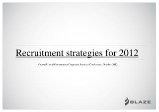 Recruitment strategies for 2012