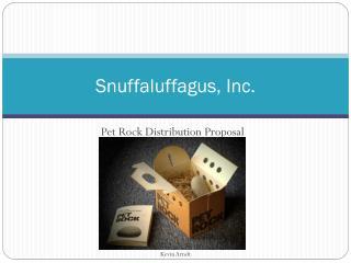 Snuffaluffagus , Inc.
