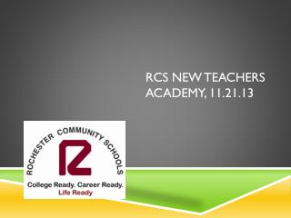 RCS New teachers academy, 11.21.13