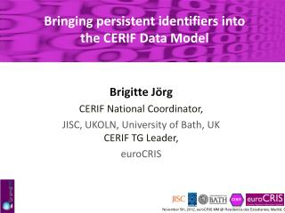 Bringing  persistent  identifiers into the CERIF  Data Model
