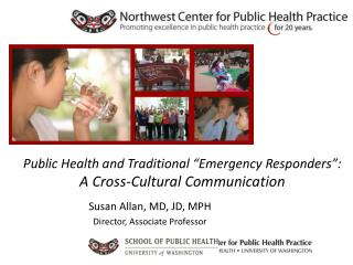"Public Health and Traditional ""Emergency Responders"":  A Cross-Cultural Communication"