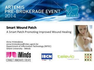 Smart Wound  Patch A Smart Patch Promoting Improved Wound  Healing Anna  Hristoskova
