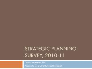 Strategic Planning survey, 2010-11