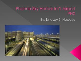 Phoenix Sky Harbor Int'l Airport PHX