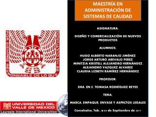 MAESTR�A EN ADMINISTRACI�N DE SISTEMAS DE CALIDAD