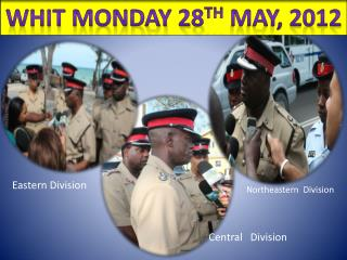 Whit Monday 28 th  May, 2012