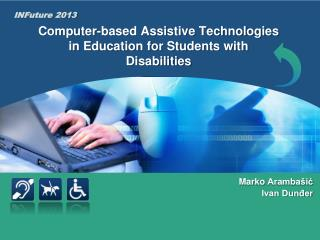 Computer-based Assistive Technologies  in Education for Students with Disabilities