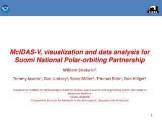McIDAS -V, visualization and data analysis for Suomi National Polar-orbiting  Partnership