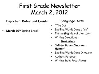 First Grade Newsletter March 2, 2012