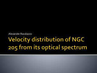 Velocity distribution of NGC 205 from its optical spectrum