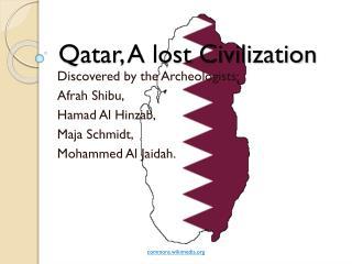 Qatar, A lost Civilization