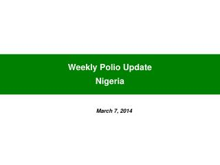 Weekly Polio Update  Nigeria