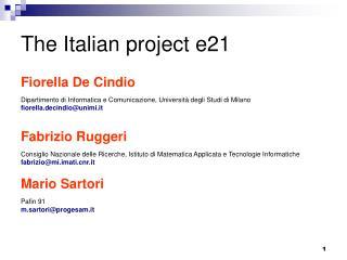 The Italian project e21