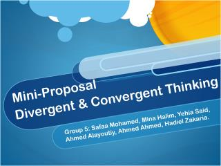 Mini-Proposal Divergent & Convergent Thinking