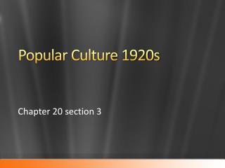 Popular Culture 1920s