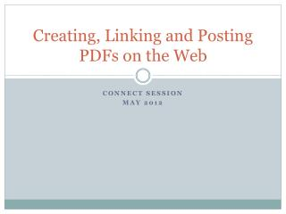 Creating, Linking and Posting PDFs on the Web