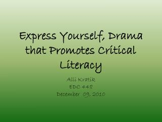 Express Yourself, Drama that Promotes Critical Literacy