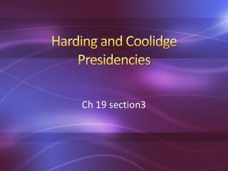 Harding and Coolidge Presidencies