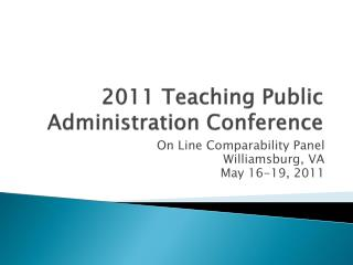 2011 Teaching Public Administration Conference