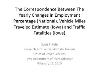 Scott R. Falb Research & Driver Safety Data Analysis Office of Driver Services
