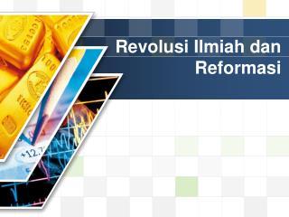 Revolusi Ilmiah dan Reformasi