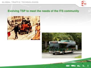 Evolving TSP to meet the needs of the ITS community
