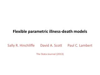 Flexible  parametric illness-death models