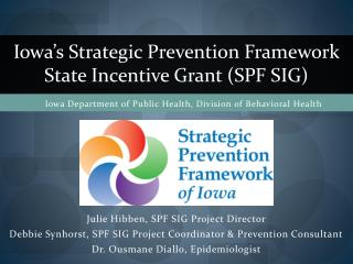Julie Hibben, SPF SIG Project Director