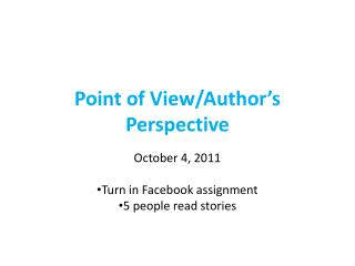 Point of View/Author's Perspective