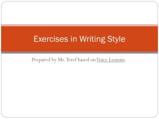 Exercises in Writing Style